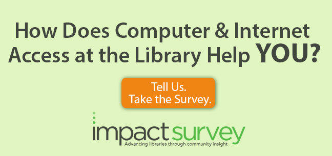 Help improve library technology services. Take the survey today!