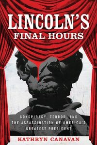 Lincoln's Final Hours Book Cover